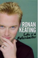 Ronan Keating : Life Is a Rollercoaster