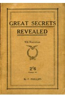 Great Secrets Revealed : With Illustrations