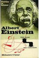 Albert Einstein : The Man and His Theories