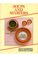 Soups and Starters : Good Housekeeping Step-by-Step Cookery