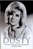 Dusty : An Intimate Portrait of Dusty Springfield