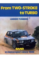 From 2-Stroke to Turbo Saab : Saab in Motorsport since 1949