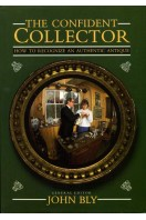 The Confident Collector : How to Recognize an Authentic Antique