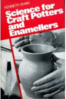 Science for Craft Potters and Enamellers