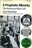 A Prophetic Minority : The American New Left