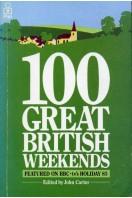 100 Great British Weekends