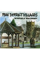 Peak District Villages : The Sketches of Brian Edwards : Volume 1 (Signed By Author)