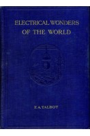 Electrical Wonders of the World : Complete 2 Volume Set