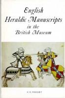 English Heraldic Manuscripts in the British Museum