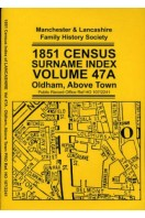 1851 Census Surname Index Volume 47A : Oldham, Above Town
