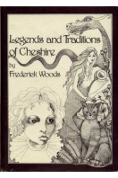 Legends and Traditions of Cheshire