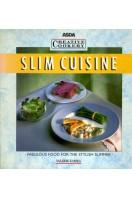 Slim Cuisine : Fabulous Food for the Stylish Slimmer