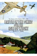 Battle in the Skies Over the Isle of Wight : The History of Air Attacks 1939-1945
