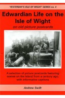 Edwardian Life on the Isle of Wight on old picture postcards : Yesterday's Isle of Wight Series No. 4