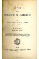Lives of the Archbishops of Canterbury : New Series Volume IV - Reformation Period (Volume IX)