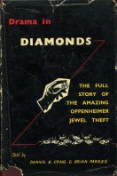 Drama in Diamonds  The Story of the Oppenheimer Jewel Theft