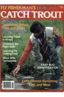 Fly Fisherman's How to Catch Trout