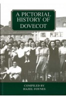 A Pictoral History of Dovecot