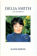 Delia Smith : The Biography