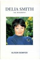 Delia Smith : The Biography