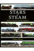 Stars of Steam : Classic Locomotives and Their Engineers