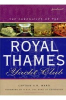 The Chronicles of the Royal Thames Yacht Club