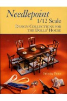 Needlepoint 1/12 Scale : Design Collections for the Dolls' House