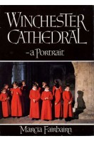 Winchester Cathedral : A Portrait