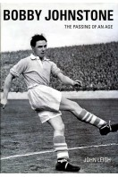 Bobby Johnstone : The Passing of an Age