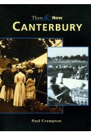 Canterbury : Then and Now