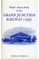 Drake's Road Book of the Grand Junction Railway from Birmingham to Liverpool and Manchester