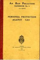Air Raid Precautions Handbook No. 1: Personal Protection Against Gas (1st Edition)