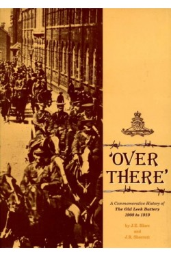 'Over There' : A Commemorative History of The Old Leek Battery 1908 to 1919