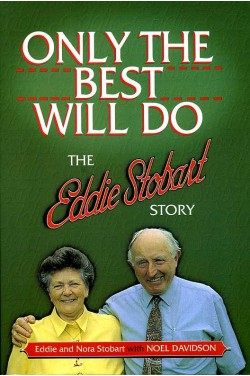 Only the Best Will Do : The Eddie Stobart Story