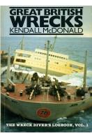 Great British Wrecks : The Wreck Diver's Logbook Vol 1