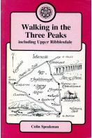 Walking in the Three Peaks : Including Upper Ribblesdale