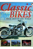 Classic Super Bikes from Around the World