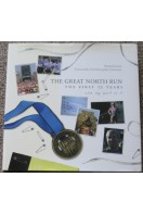 The Great North Run : The First 25 Years and My Part In It