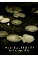 Kauffmann : Art Photographer