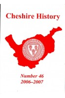 Cheshire History 2006-2007 : Number 46