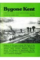 Bygone Kent : Volume One (1) Number Four (4) : April 1980