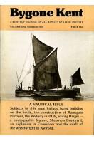 Bygone Kent : Volume One (1) Number Ten (10) : October 1980