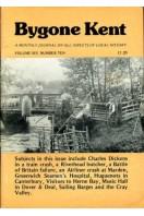 Bygone Kent : Volume Six (6) Number Ten (10) : October 1985