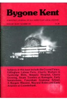 Bygone Kent : Volume Eight (8) Number Six (6) : June 1987
