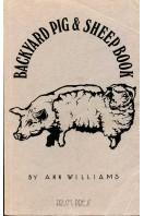 The Backyard Pig and Sheep Book