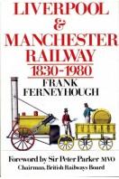 Liverpool & Manchester Railway 1830-1980