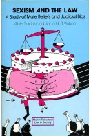 Sexism and the Law : A Study of Male Beliefs and Legal Bias in Britain and the United States