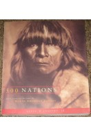 500 Nations : An Illustrated History of North American Indians