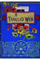 A Tangled Web : A Tale of the Fifteenth Century
