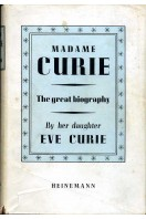 Madame Curie : The Great Biography : By Her Daughter